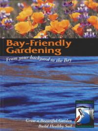Bay friendly gardening