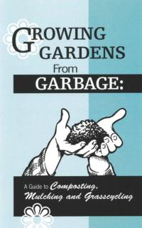Growing gardens from garbage